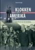 <b>Diederik  Oostdijk</b>,Klokken voor Amerika