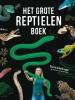 Sterrin  Smalbrugge,Het grote reptielenboek
