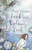 Paula  Lichtarowicz,Het eerste boek van Calamity Leek