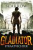 <b>Simon  Scarrow</b>,Gladiator  2 Straatvechter