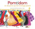 <b>Kim van Kooten</b>,Pomtidom en de prins op het mottige paard