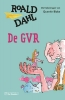<b>Roald  Dahl</b>,De GVR