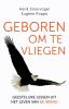 <b>Henk  Stoorvogel, Eug&egrave;ne  Poppe</b>,Geboren om te vliegen