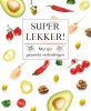 <b>Drees  Koren</b>,Super lekker! - Fresh & Healthy