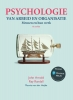 <b>John  Arnold, Ray  Randall, Fiona  Patterson, Joanne  Silvester</b>,Psychologie van arbeid en organisatie, 6e editie met MyLab NL toegangscode