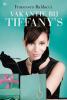 Francesca  Baldacci,Vakantie bij Tiffany`s