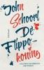 John  Schoorl,De Flippokoning