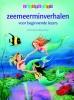 Annette  Moser,Zeemeerminverhalen voor beginnende lezers