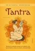 Cassandra  Lorius,Spiritueel handboek Tantra