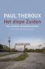 <b>Paul  Theroux</b>,Het diepe zuiden