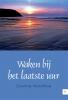 Dyenne  Hendrikse,Waken bij het laatste uur