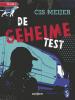 Cis  Meijer,De geheime test