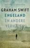 Graham  Swift,Engeland en andere verhalen