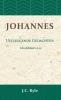 J.C.  Ryle,Johannes Hoofdstuk 12-21