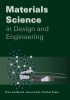 Jaap van Dam, Pieter van Mourik, Stephen  Picken,Materials science in design and engineering