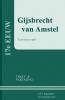 <b>Joost van den Vondel</b>,Gijsbrecht van Amstel ; een treurspel (tekst en vertaling)