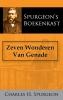 <b>C.H.  Spurgeon</b>,Zeven Wonderen Van Genade