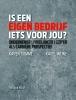 Karen  Romme, Karel  Wijne,Is een eigen bedrijf iets voor jou?