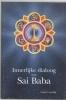 Geesje Lunshof, ,Innerlijke dialoog met Sai Baba