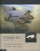 Frits Gerdessen, Karel Kalkman, C Oostveen,Fokker G-1 `Le Faucheur` / 2 Jachtkruiser