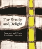,For Study and Delight