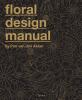 Pim van den Akker,Floral design manual by Pim van den Akker