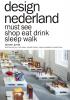 Jeroen  Junte,Must See Design Nederland