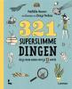 <b>Mathilda  Masters</b>,321 superslimme dingen die je moet weten voor je 13 wordt