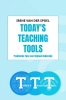<b>Irene  van der Spoel</b>,Today`s Teaching Tools