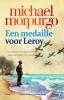 Michael  Morpurgo ,Een medaille voor Leroy