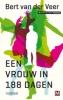 Bert van der Veer,Een vrouw in 188 dagen