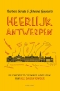 <b>Barbara  Serulus, Johanna  Goyvaerts</b>,Heerlijk Antwerpen
