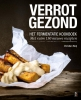 Christian  Weij ,Verrot gezond