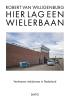 <b>Robert van Willigenburg</b>,Hier lag een wielerbaan