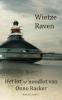 Wietze  Raven ,Het lot of noodlot van Onno Rasker