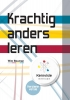 Wim  Bouman, Sharon van Wieren,Krachtig anders leren