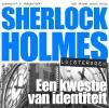 <b>Arthur Conan  Doyle</b>,Een kwestie van identiteit