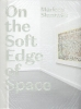 Basje  Boer Marleen  Sleeuwits  Edo  Dijksterhuis,On the Soft Edge of Space