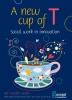 Janet van den Bergh Kees  Verhaar  Martin  Berk,A new cup of T - social work in innovation