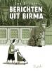 <b>Guy  Delisle</b>,Berichten uit Birma