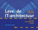 Daniël  Jumelet ,Levende IT-architectuur  Praktische toepassing van een functiegerichte aanpak