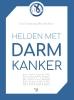 <b>Luc  Colemont, Piet Den Boer</b>,Helden met darmkanker