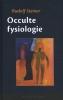 Rudolf  Steiner ,Occulte fysiologie