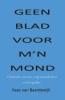 <b>Kees van Baardewijk</b>,Geen blad voor m`n mond