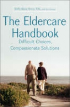 Henry, Stella The Eldercare Handbook