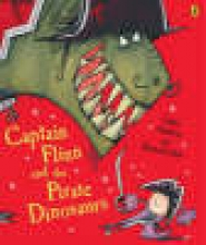 Andreae, Giles Captain Flinn and the Pirate Dinosaurs