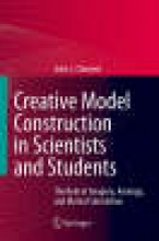 Clement, John Creative Model Construction in Scientists and Students
