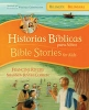 Rivers, Francine,   Coibion, Shannon Rivers,Historias Biblicas para Ninos/ Biblical Stories for Kids