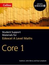 John Berry,   Sue Langham,   Ted Graham,   Roger Fentem A Level Maths Core 1