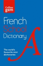 Collins Dictionaries Collins Gem French School Dictionary
